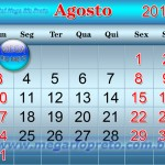 O mês de agosto de 2014 será o melhor mês do ano