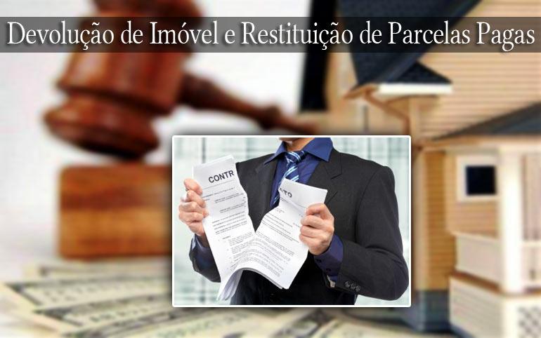 Devolução de Imóvel e Restituição de Parcelas Pagas